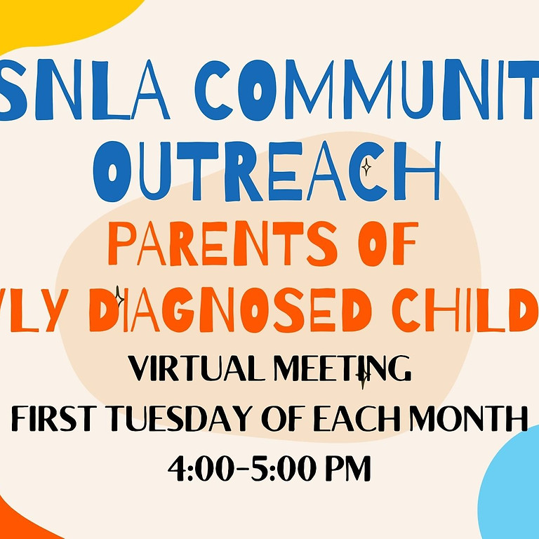 ASNLa Community Outreach: Parents of Newly Diagnosed Children