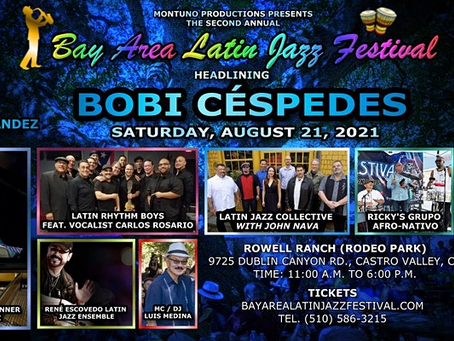 Montuno Productions presents, The Second Annual Bay Area Latin Jazz Festival.
