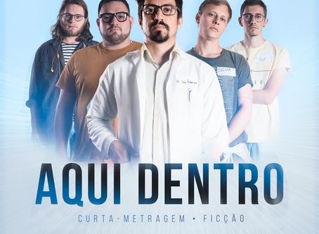 Curta-metragem Aqui Dentro estreia no Teatro Embaixo da Ponte