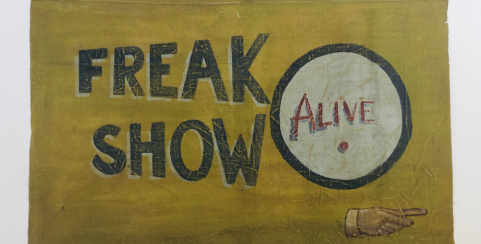 Vintage original Freak Show Alive Circus Fairground Banner