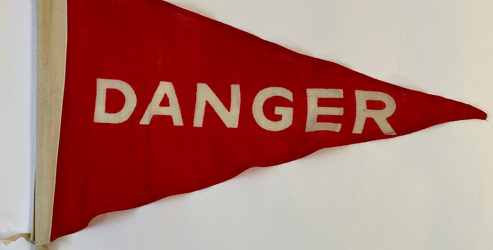 Vintage circa 1950s vibrant red and white DANGER flag/pennant made from cloth