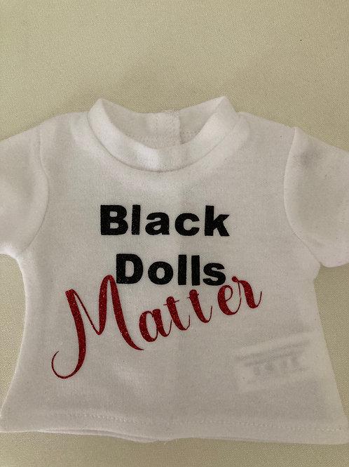 Black Dolls Matter Tee Shirt