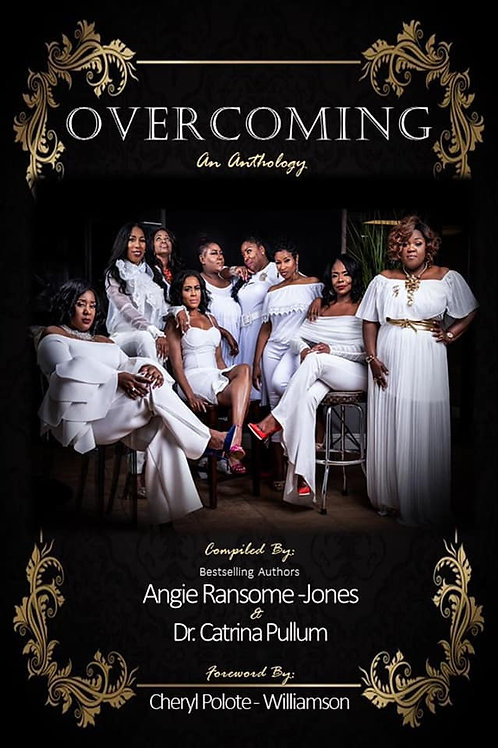Overcoming: An Anthology