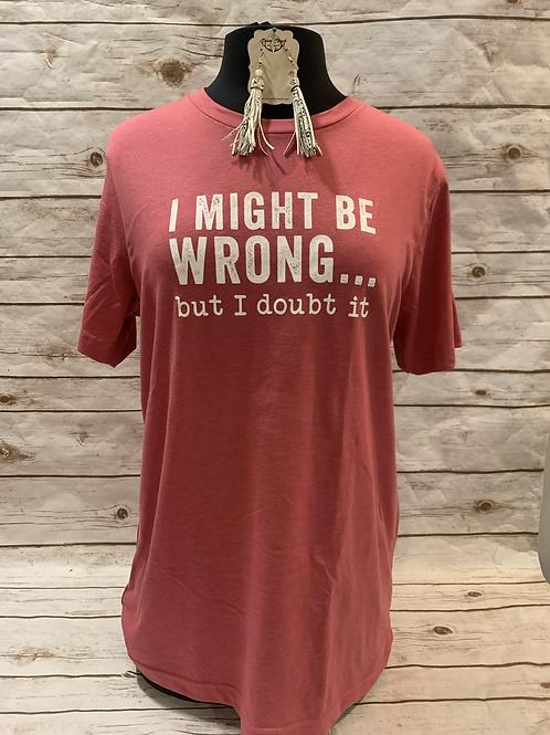 Might be Wrong