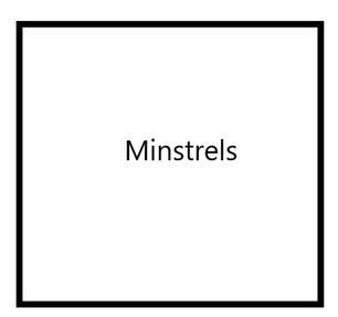 Minstrels