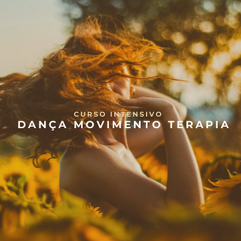 Curso Intensivo de Dança Movimento Terapia