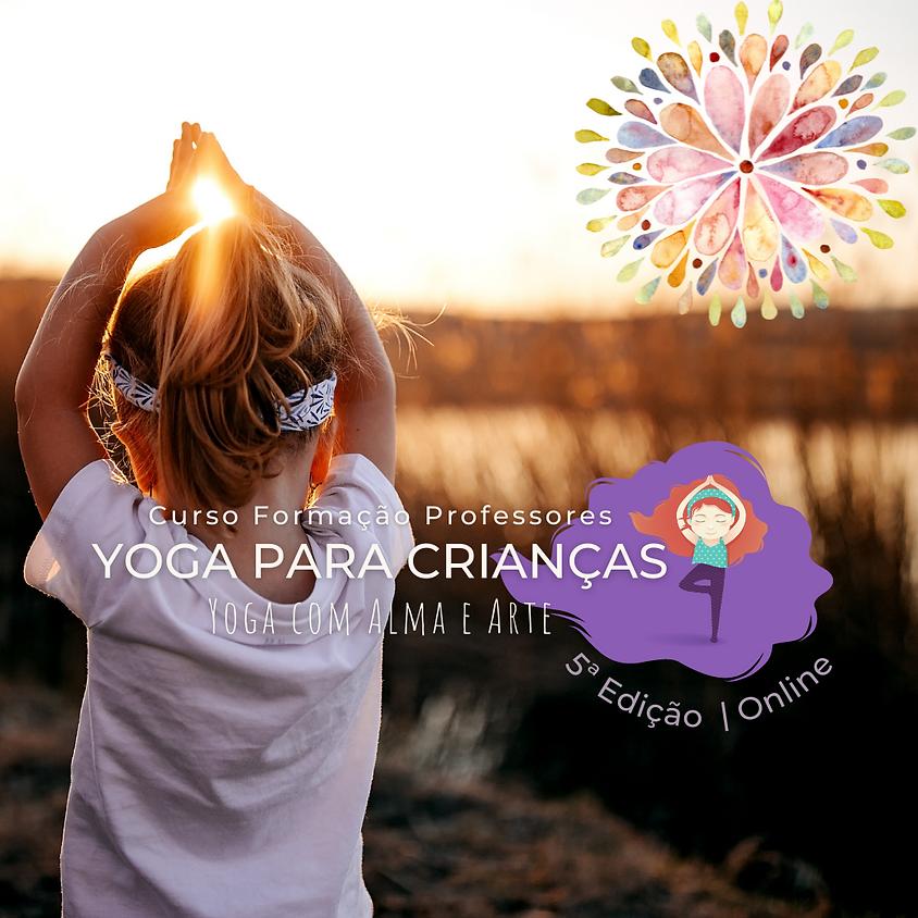 Curso de Formação de Professores de Yoga para Crianças - Yoga com Alma e Arte 5ª Edição