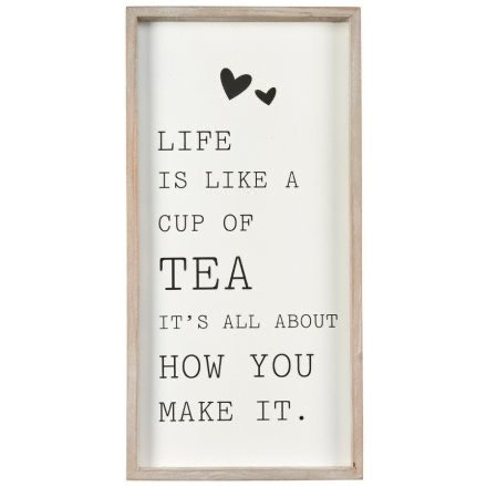 'Life is like a Cup of Tea...'