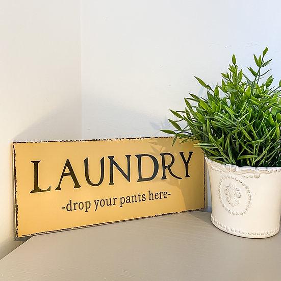 Laundry - Drop your pants here plaque