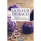 La-Fleur-de-Bach-Recit-emotionnel-d-une-