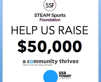 """STEAM Sports Foundation Participating in USA Today's """"A Community Thrives"""" Fund Raising Challenge"""