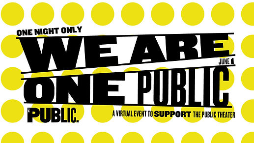We Are One Public - Public Theatre Gala