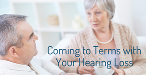 Coming to Terms with Your Hearing Loss