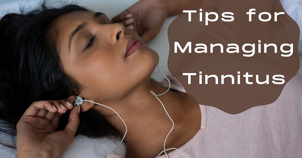 Tips for Managing Tinnitus