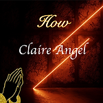 Claire Angel - How.png