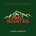 Daniel Hartley - Big Mountain.jpg
