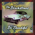 The Blacstones - Be Thankful CoverArt.jp