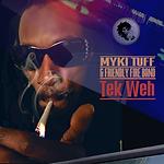 Myki Tuff - Tek Weh.png