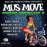 Mus Move Riddim Showcase CoverArt.jpg