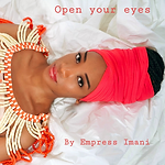 Empress Imani - Open Your Eyes.png