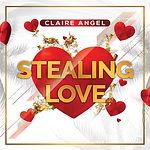 Claire Angel - Stealing Love.jpg
