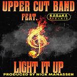 Upper Cut Band ft Kabaka Pyramid - Light It Up Artwork Edit.jpg