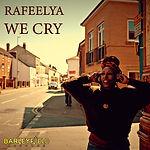 Rafeelya - We Cry CoverArt.jpg