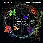 Xan Tyler & Mad Professor - Clarion Call.jpg