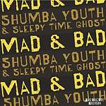 Shumba Youth - Mad & Bad Artwork LR.png