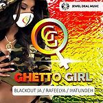 Blackout JA, Rafeelya & Iyatundeh - Ghet