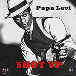 Papa Levi - Shot Up.png