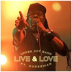 Upper Cut Band FT. Horseman - Live & Love.jpg