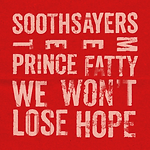 Soothsayers - We Won't Lose Hope.png