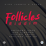 Follicles Riddim.png