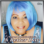 Winsome Moncrieffe-Mitchell - A Better Day.jpg