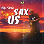 neither sax of us cover.jpg