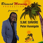 Peter Hunnigale - Slave Survivors.png