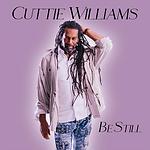Cuttie Williams - Be Still Artwork.png