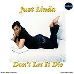 Just Linda - Don't Let It Die CoverArt.j