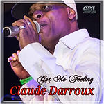 Claude Darroux - Got Me Feeling CoverArt