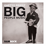Ghetto Priest - Big People Music.png