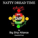 Big Ship Alliance - Natty Dread Time.jpg