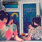 The Launchers - Rainbow Children  - Cove