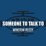 Winston Reedy - Someone To Talk To Cover