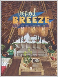 Tropical BREEZE - new tropical architect