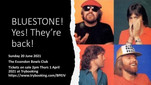 """SUNDAY SESSIONS - """"BLUESTONE"""" - June 20th, 2021 - POSTPONED due to COVID restrictions"""