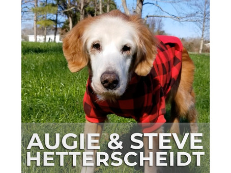 AUGIE & STEVE HETTERSCHEIDT | Longevity Secrets of the World's Oldest Golden Retriever