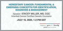 Hereditary Cancer: Fundamental & Emerging Concepts for Identification, Diagnosis & Management