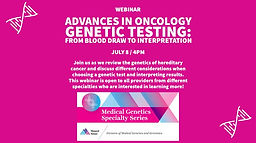 Advances in Oncology Genetic Testing: From Blood Draw to Interpretation
