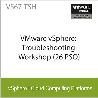 VS67-TSH| VMware vSphere: Troubleshooting Workshop